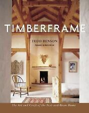 Timberframe: The Art and Craft of the Post-and-Beam Home, Benson, Tedd, Good Boo