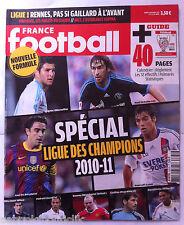 FRANCE FOOTBALL 14/9/2010; Spécial Ligue des Champions