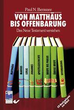 VON MATTHÄUS BIS OFFENBARUNG - Das Neue Testament verstehen - *Hilfe* *NEU*