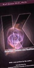Ketamine: Dreams and Realities, Karl Jansen, Good Book