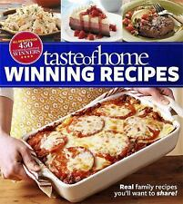 Taste of Home Winning Recipes, All-New Edition: Real family recipes you'll want