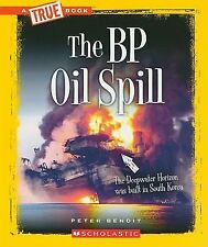 The BP Oil Spill (True Books: Disasters)-ExLibrary