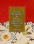 Family Blessings for Special Moments Great and Small, Gale Pryor, Good Book