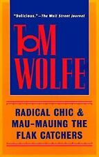 Radical Chic and Mau-Mauing the Flak Catchers by Tom Wolfe (1999, Paperback)