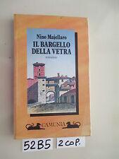 Nino Majellaro IL BARGELLO DELLA VETRA (52 B 5)