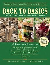 Back to Basics : A Complete Guide to Traditional Skills (2014, Hardcover, New...