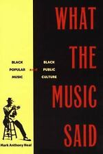What the Music Said. Routledge. 1999., NEAL, MARK ANTHONY., Good Book