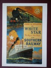 POSTCARD CROSS THE ATLANTIC BY WHITE STAR & SOUTHERN RAILWAY
