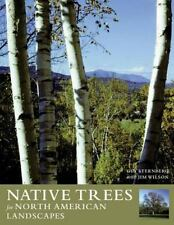 Native Trees for North American Landscapes-ExLibrary