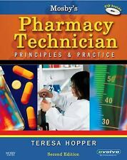 Mosby's Pharmacy Technician by Teresa Hopper BS CPhT