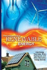 Renewable Energy Made Easy: Free Energy from Solar, Wind, Hydropower, and Other