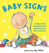 Baby Signs by Joy Allen (2008, Board Book)