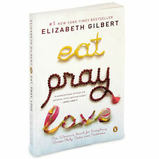 Eat Pray Love 10th-Anniversary Edition: One Woman's Search for Everything Across