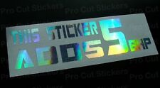 200mm This Sticker Adds 5 BHP Funny Silver Hologram Holographic Sticker Decal