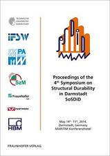 *NEU* PROCEEDINGS OF THE 4TH SYMPOSIUM ON STRUCTURAL DURABILITY IN DARMSTADT SOS