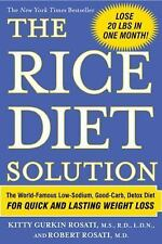 The Rice Diet Solution : The World-Famous Low-Sodium, Good-Carb, Detox Diet for