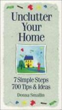 Unclutter Your Home: 7 Simple Steps, 700 Tips & Ideas (Simplicity Series) Small