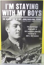 I'M STAYING WITH MY BOYS: THE HEROIC LIFE OF ...  -Jim Proser-  PAPERBACK ~ NEW