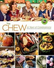 THE CHEW A Year of Celebrations Festive and Delicious Recipes NEW cookbook book