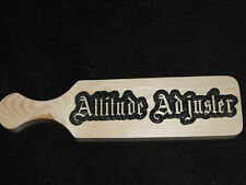 Custom Carved Wood Novelty School Fraternity Sorority OTK Paddle - Attitude Adj