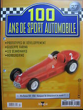 FASCICULE 27  100 ANS DE SPORT AUTOMOBILE ALFA ROMEO 158 1950 GIUSEPPE FARINA