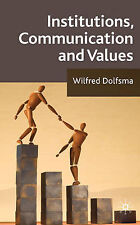 Institutions, Communication and Values, Dolfsma, Wilfred, Excellent Book