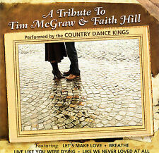 Tribute to Tim Mcgraw & Faith Hill 2006 by Country Dance Kin *NO CASE DISC ONLY*