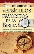 Como encontrar versiculos favoritos de la Biblia by B&H Español Editorial...