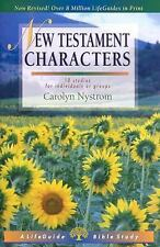 LifeGuide® Bible Studies: New Testament Characters by Carolyn Nystrom (2003,...