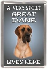 "Great Dane Dog Fridge Magnet  ""A VERY SPOILT ....LIVES HERE "" by Starprint"