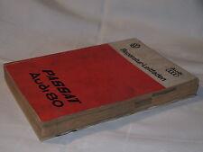 audi 80 Typ 82,83,84,85+Passat Reparaturhandbuch Reparaturbuch Werkstatthandbuch