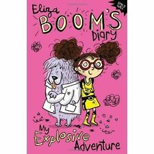 My Explosive Adventure (Eliza Booms Diary), Gale, Emily, New Book