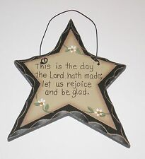 Primitive Carved look Star THIS IS THE DAY THE LORD HATH MADE Country Home decor