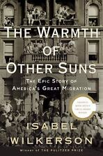 The Warmth of Other Suns: The Epic Story