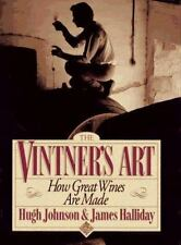 Vintner's Art: How Great Wines Are Made