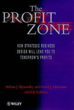 The Profit Zone: How Strategic Business Design Will Lead You to Tomorrow's Profi
