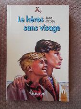 LE HEROS SANS VISAGE - JEAN D'IZIEU - EDITIONS FLEURUS 1996