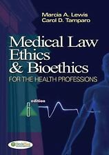 Medical Law, Ethics and Bioethics for Health Professions, Tamparo PhD  CMA-A (AA