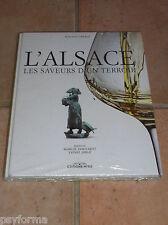 Livre de cuisine L'ALSACE SAVEURS D'UN TERROIR valeur 30 eur / Neuf sous blister