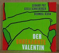 CD Der unbekannte Valentin Gerhard Polt Gisela Schneeberger Biermösl Blosn 2002