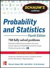 Schaum's Outline of Probability and Statistics, 4th Edition: 897 Solved Problems