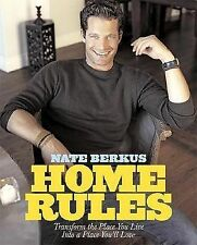 Home Rules: Transform the Place You Live Nate Berkus The Things that Matter