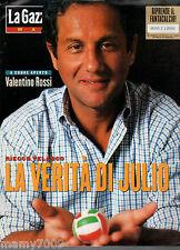 LA GAZZETTA DELLO SPORT MAGAZINE=N°40 1996=VALENTINO ROSSI=JULIO VELASCO