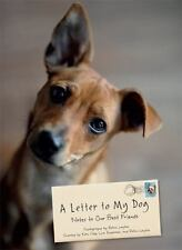 NEW - A Letter to My Dog: Notes to Our Best Friends