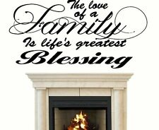 The love of a Family is lifs greatest blessing.. Wall Decal vinyl letter quote
