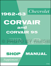 1962-1963 Chevy Corvair Repair Shop Manual Supplement Monza Corvan 95 Service