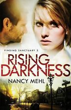 Finding Sanctuary: Rising Darkness 3 by Nancy Mehl (2015, Paperback)