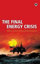 The Final Energy Crisis  Paperback