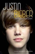 """Justin Bieber: The Unauthorized Biography, Chas Newkey-Burden, """"AS NEW"""" Book"""