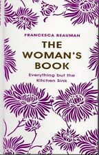 THE WOMANS BOOK BY FRANCESCA BEAUMAN  INDISPENSIBLE HANDBOOK FOR  MODERN WOMAN